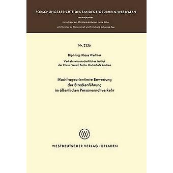 Nachfrageorientierte Bewertung an der Streckenfhrung im ffentlichen Personennahverkehr af Walther & Klaus