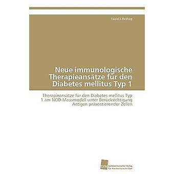 Neue immunologische Therapieanstze fr den Diabetes mellitus Typ 1 med Resheq Yazid J.