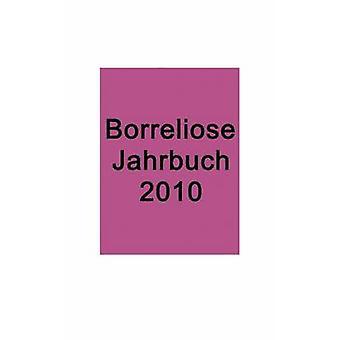 Borreliose Jahrbuch 2010 by Fischer & Ute