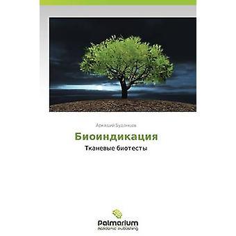 Bioindikatsiya door Budantsev Arkadi