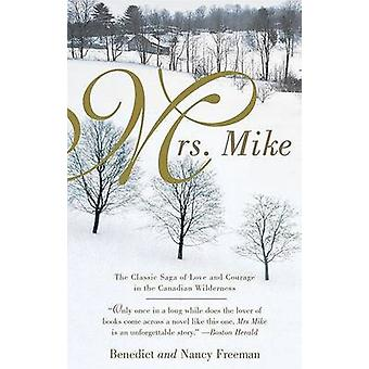 Mrs. Mike by Benedict Freedman - Nancy Freedman - 9780425183236 Book