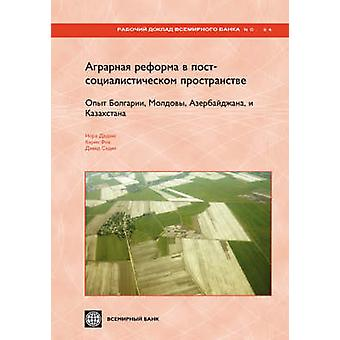 Land Reform and Farm Restructuring in Transition Countries (Russian) -