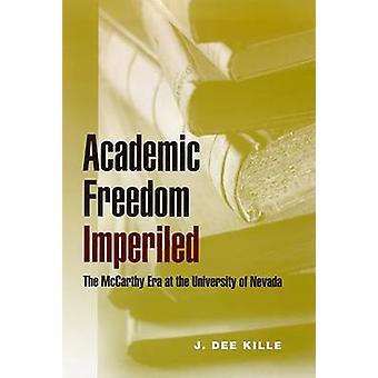 Academic Freedom Imperiled - The McCarthy Era at the University of Nev