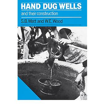 Hand Dug Wells and Their Construction (2nd Reprinted edition) by Simo