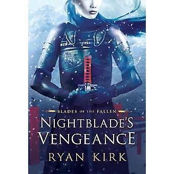 Nightblade's Vengeance by Ryan Kirk - 9781542047326 Book