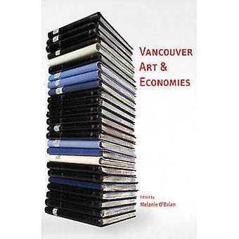 Vancouver Art & Economies by Melanie O'Brian - 9781551522142 Book