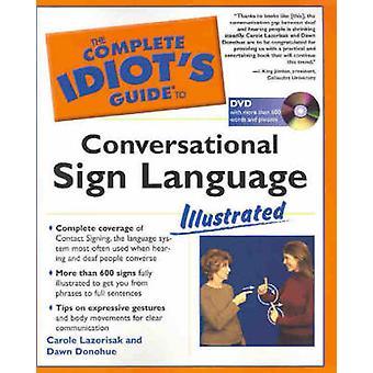 Conversational Sign Language Illustrated by Carol Lazorisak - Dawn Do