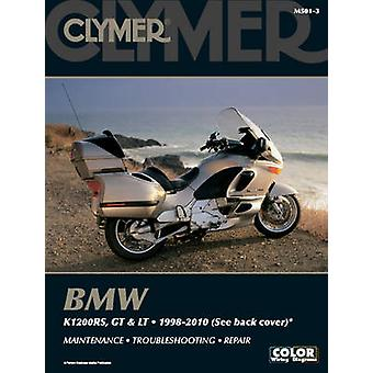 Clymer BMW K1200RS - GT & LT 1998-2010 (3rd Revised edition) by Clyme