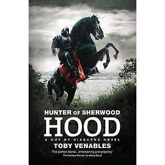 Hunter av Sherwood-Hood av Toby Venables-9781781085165 bok