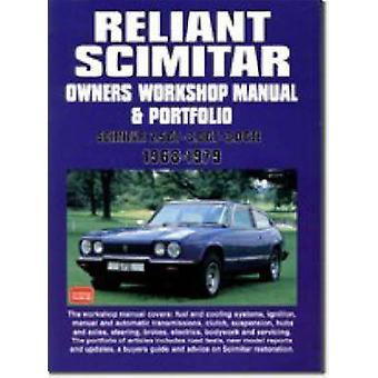 Reliant Scimitar Owners Workshop Manual and Portfolio 1968-79 by R. M
