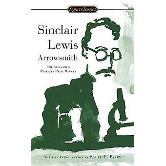 Arrowsmith by Sinclair Lewis - 9780451530868 Book