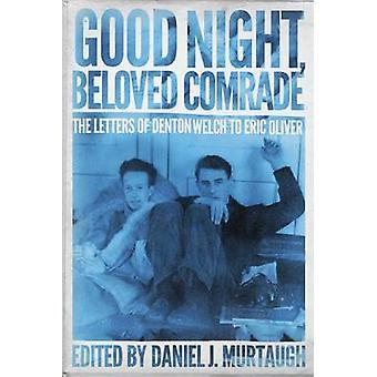 God natt - älskade kamrat - bokstäverna i Denton Welch till Eric Oli