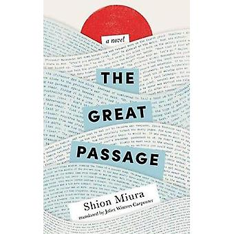 The Great Passage by Shion Miura - 9781477823071 Book