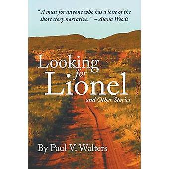 Op zoek naar Lionel en andere verhalen van Walters & Paul V.