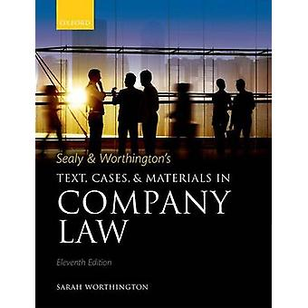 Sealy Worthingtons Tekst cases and Materials in Company Law door Worthington & Sarah Downing Professor of the Laws of England & University of Cambridge