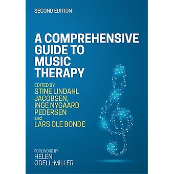 Comprehensive Guide to Music Therapy 2nd Edition by Stine Lindahl Jacobsen