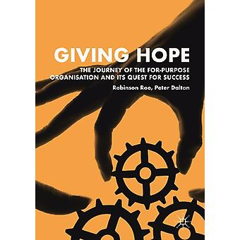 Giving Hope The Journey of the ForPurpose Organisation and by Robinson Roe