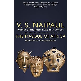Masque of Africa par VS Naipaul