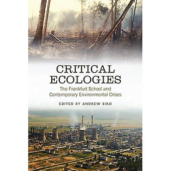 Critical Ecologies - The Frankfurt School and Contemporary Environment
