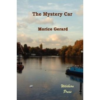 The Mystery Car by Gerard & Morice