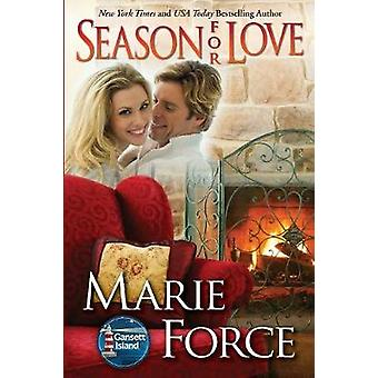 Season for Love Gansett Island Series Book 6 by Force & Marie