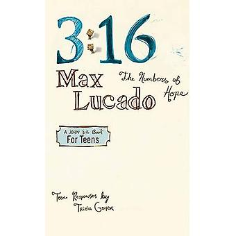 316 The Numbers of HopeTeen Edition by Lucado & Max