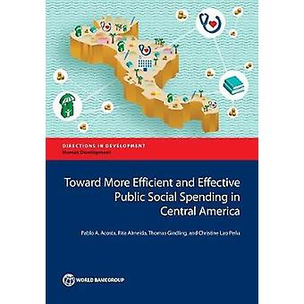Toward More Efficient and Effective Public Social Spending in Central America by Acosta & Pablo
