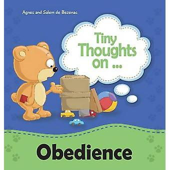 Tiny Thoughts on Obedience by de Bezenac & Agnes