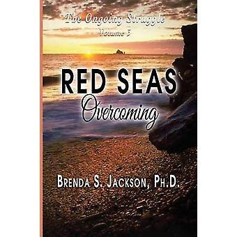 RED SEAS Overcoming by Brenda S. Jackson