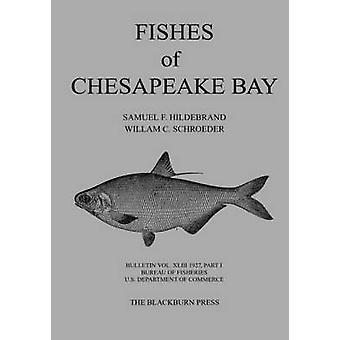 Fishes of Chesapeake Bay by Hildebrand & Samuel F.