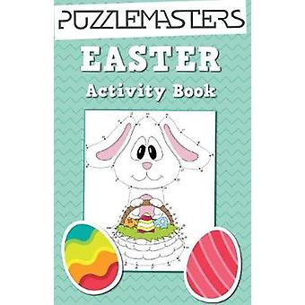 Easter Basket Stuffers An Easter Activity Book featuring 30 Fun Activities Great for Boys and Girls by Puzzle Masters