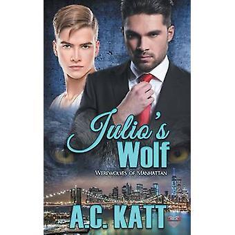 Julios Wolf by Katt & A.C.