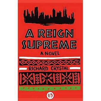 A Reign Supreme by Crystal & Richard