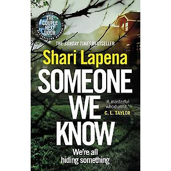 Someone We Know by Shari Lapena - 9780552174886 Book