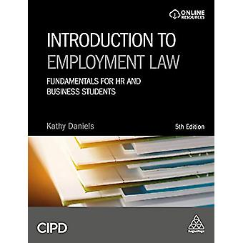 Introduction to Employment Law - Fundamentals for HR and Business Stud