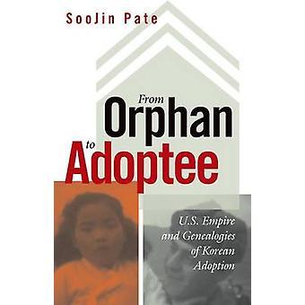 Von Waisen adoptierten - US-Imperium und Genealogien der koreanischen jeden