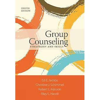 Conseil de groupe - Stratégies et compétences (8e édition révisée) par Chri