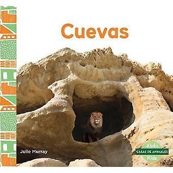 Cuevas (Caves) by Julie Murray - 9781644943694 Book