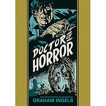 Doctor Of Horror And Other Stories by Graham Ingels - 9781683961383 B