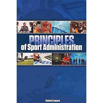 Principles of Sport Administration by Richard Leonard - 9781935412496