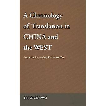 A Chronology of Translation in China and the West - 9789629963552 Book