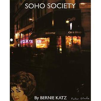 SoHo Society by Bernie Katz - 9780704371491 Book