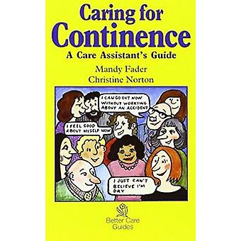 Caring for Continence - A Care Assistant's Guide by Mandy Fader - Chri