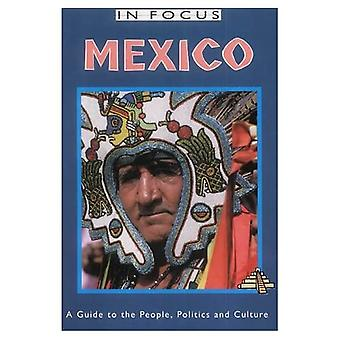Mexiko im Fokus: ein Leitfaden für Menschen, Politik und Kultur