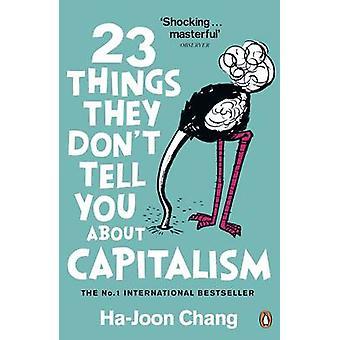 23 coisas que não dizem sobre o capitalismo por Ha-Joon Chang - 978