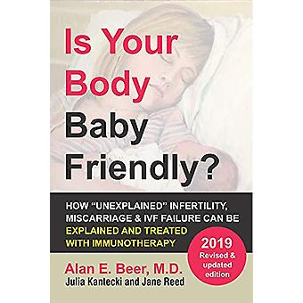Is Your Body Baby Friendly? by Beer a - 9780978507855 Book