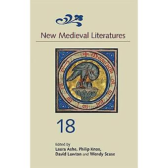 New Medieval Literatures 18 by Laura Ashe - 9781843844914 Book