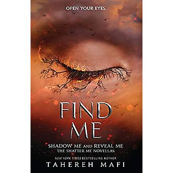 Find Me by Tahereh Mafi - 9781405297714 Book
