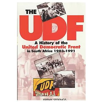 UDF: A History of the United Democratic Front in South Africa, 1983-1991