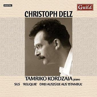 Christoph Delz - Christoph Delz: Sils; 'Reliquie'; Drei Ausz Ge Aus 'Istanbul' [CD] USA import